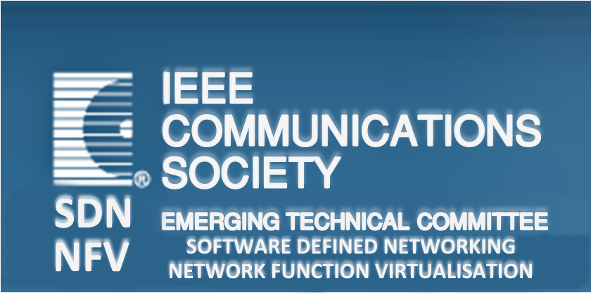 IEEE Communications Society SDN/NFV Emerging Technical Committee